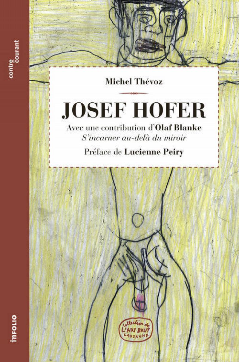 Parution du deuxième numéro de la collection Contre-courant, consacré à Josef Hofer