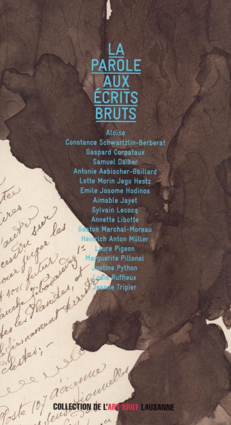 La Parole aux écrits bruts, coffret de deux CD, Lausanne, Collection de l'Art Brut / RTS (Radio Télévision Suisse), 2012.